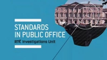 RTÉ Investigations Unit - Standards in Public Office