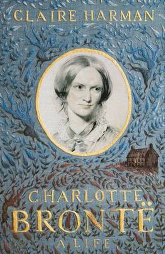 """Charlotte Bronte: A Life"" by Claire Harman"