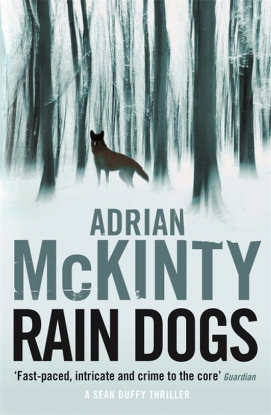 "Review: ""Rain Dogs"" by Adrian McKinty"