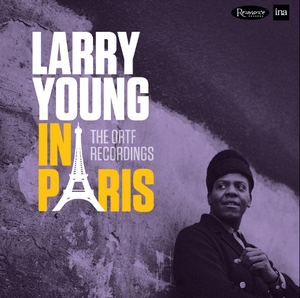 Larry Young: worked with Jimi Hendrix, Carlos Santana and Jack Bruce before his untimely passing in 1978.