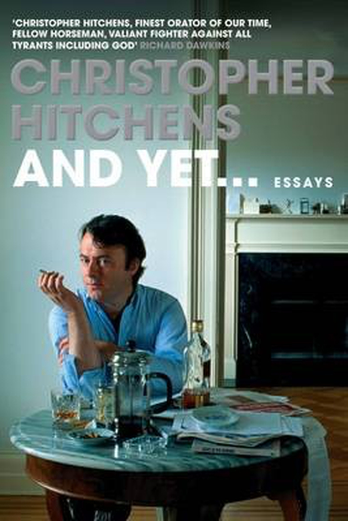 "Review:  ""And Yet.."", collection of essays by Christopher Hitchens"