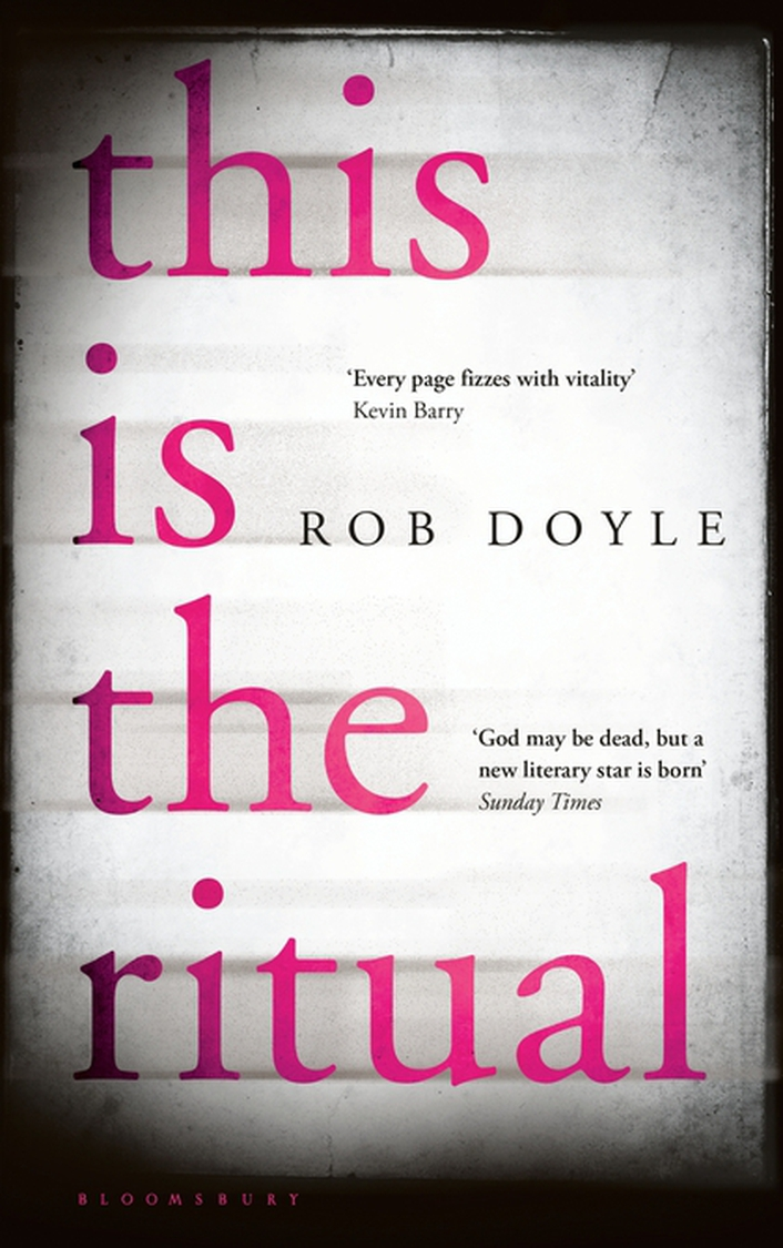 """This Is The Ritual"" by Rob Doyle"