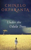 """Under The Udala Trees"