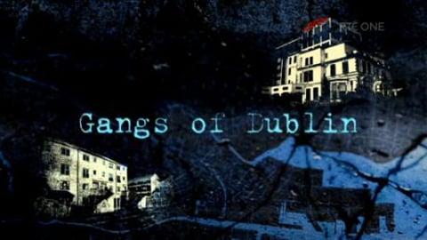 Prime Time Extras: Gangs of Dublin