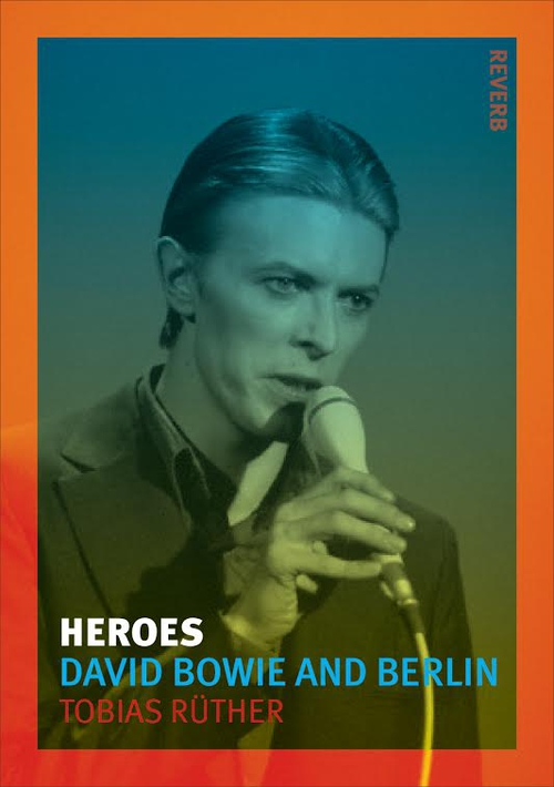 Bowie's Berlin days and nights charted expertly by Tobias Rüther.