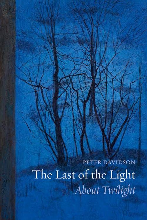 Treasure of a book: Peter Davidson's exploration of twilight.
