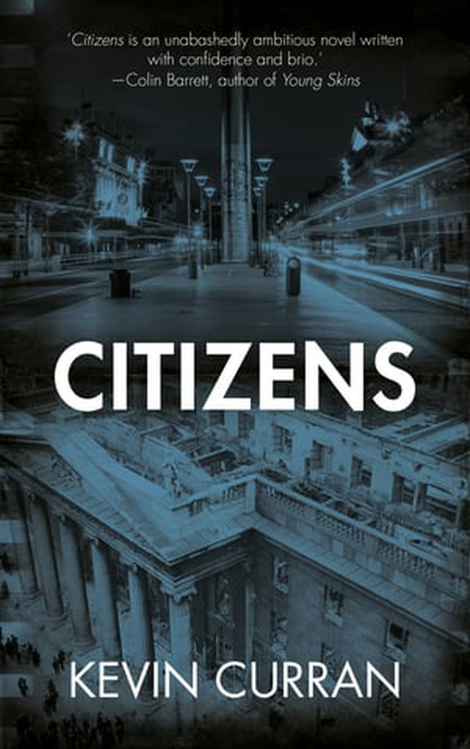 """Citizens"" by Kevin Curran"