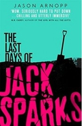 """Review: """"The Last Days of Jack Sparks"""" by Jason Arnopp"""