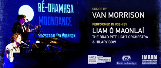 Van Morrison as gaeilge, for IMRAM