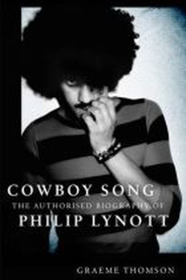 """Review: """"Cowboy Song – the Authorised Biography of Philip Lynott""""byGraeme Thomson"""