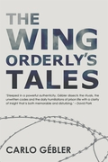 """""""The Wing Orderly's Tales"""" by Carlo Gebler"""