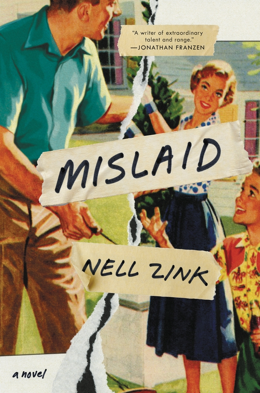 "Review: ""Mislaid"" by Nell Zink"