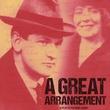 """A Great Arrangement"