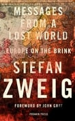 "Review: ""Messages From A Lost World: Europe On The Brink"" by Stefan Zweig"