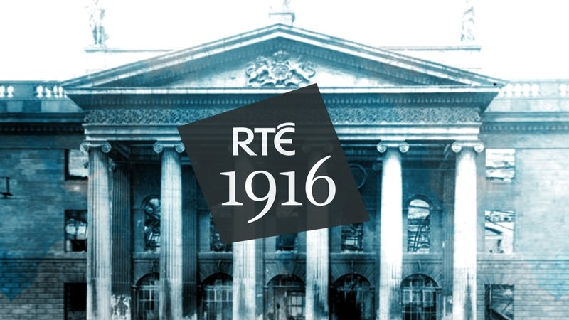 1916 on RTÉ Player