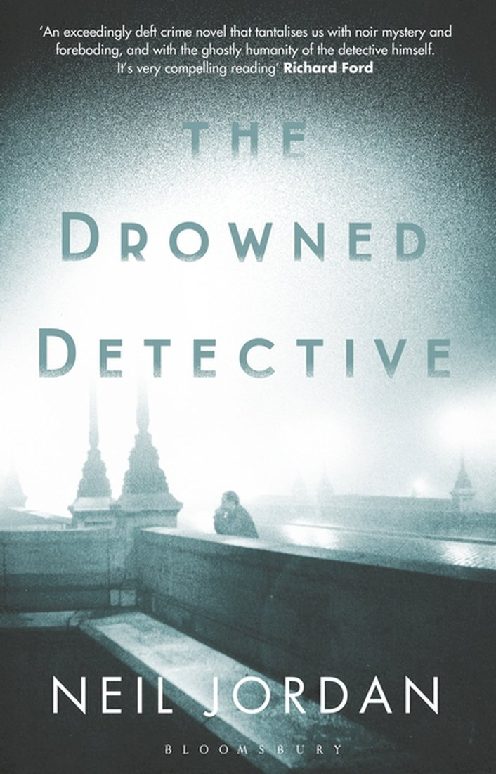 "Review: ""The Drowned Detective"" by Neil Jordan"