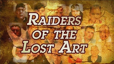 Prime Time Extras: Raiders Of The Lost Art