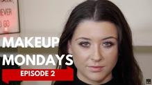 Makeup Mondays Episode 2