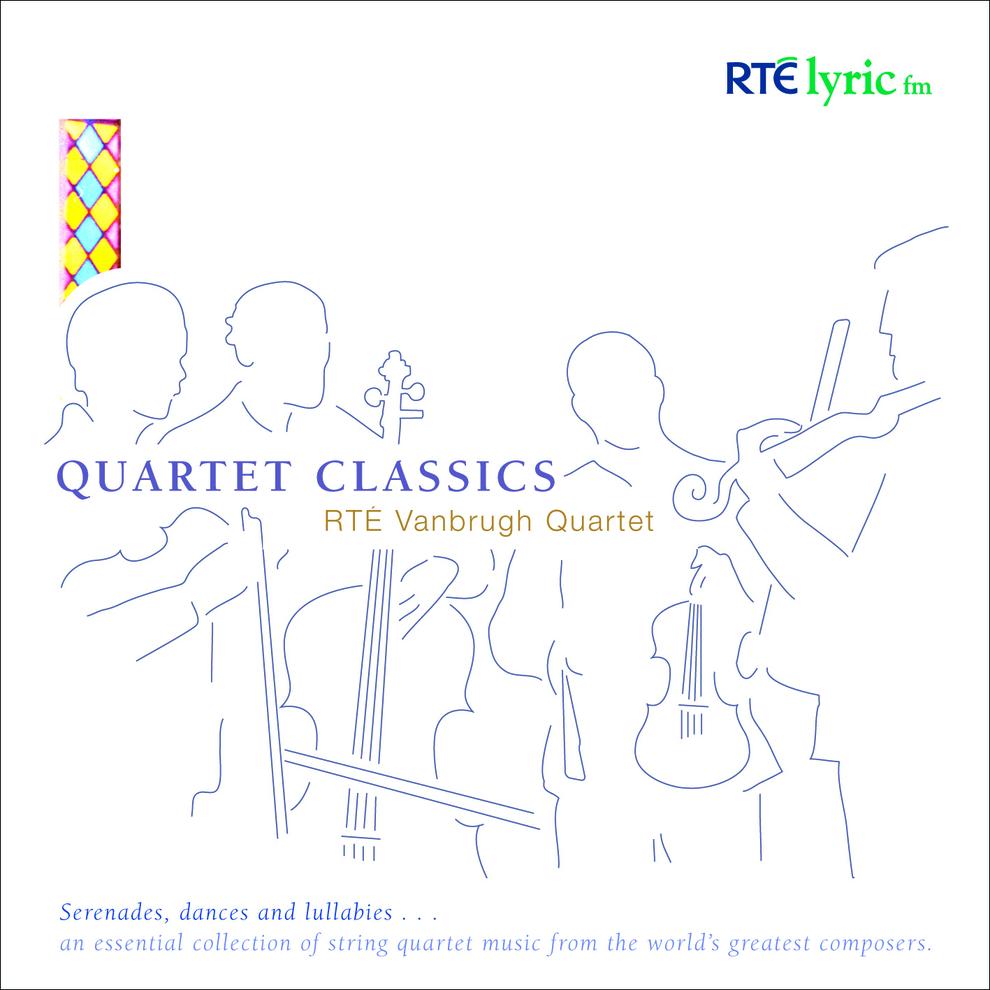 Quartet Classics - RTÉ Vanbrugh Quartet
