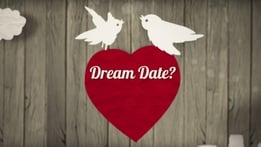 First Dates Extras: Dream Date