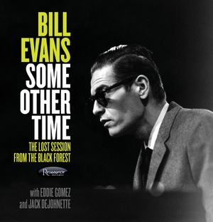 Bill Evans: A lost session now comes to light from out of the Black Forest