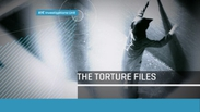 The Torture Files
