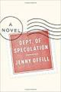 "International Dublin Literary Award shortlist: ""Department of Speculation"" by Jenny Offill"