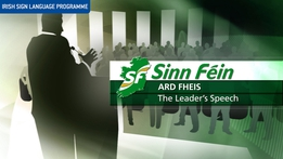 Sinn Fein Ard Fheis: The Leader's Speech