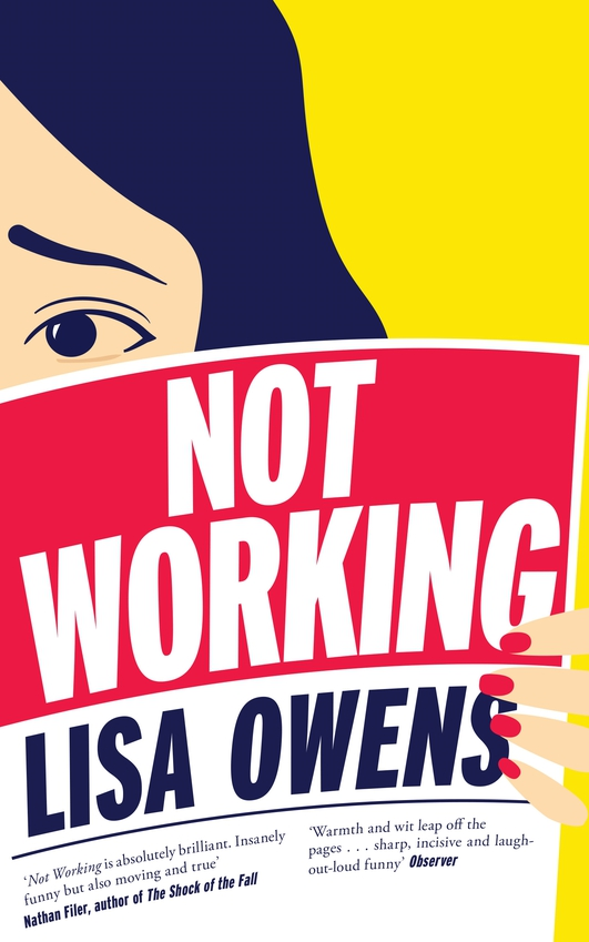 """Not Working"" by Lisa Owens"