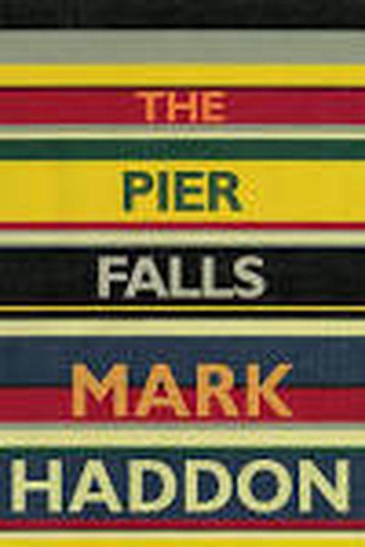 """The Pier Falls"" by Mark Haddon"