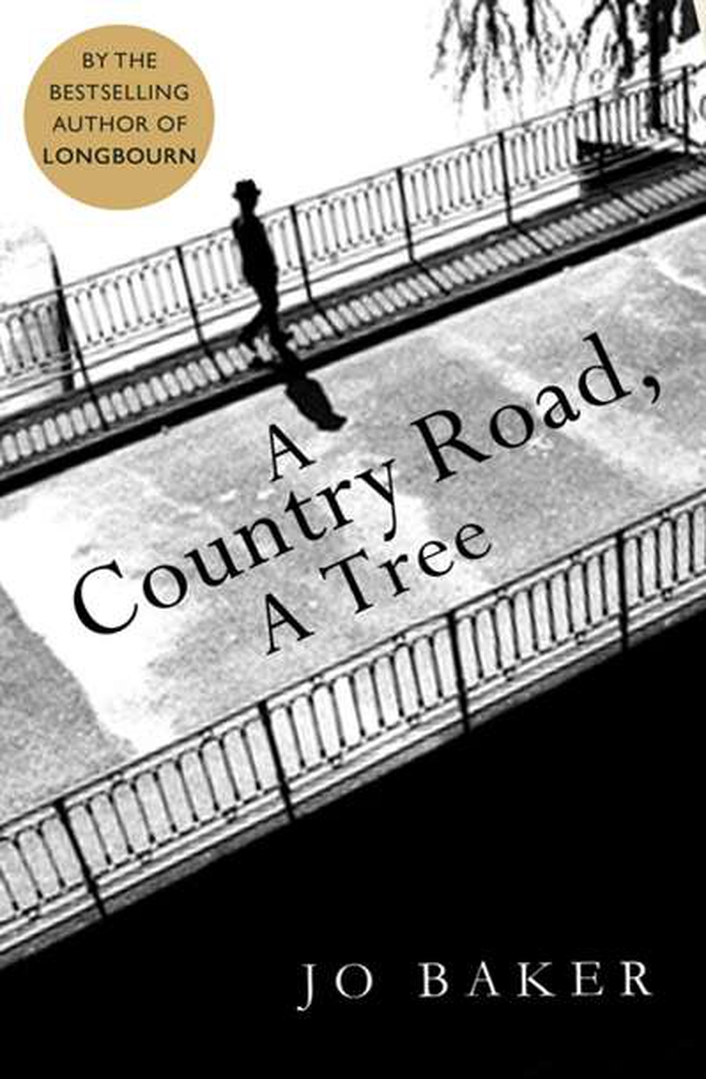 """A Country Road, A Tree"" by Jo Baker"