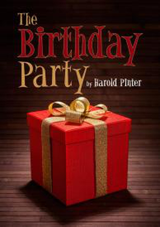 "Review:  ""The Birthday Party"" by Harold Pinter"
