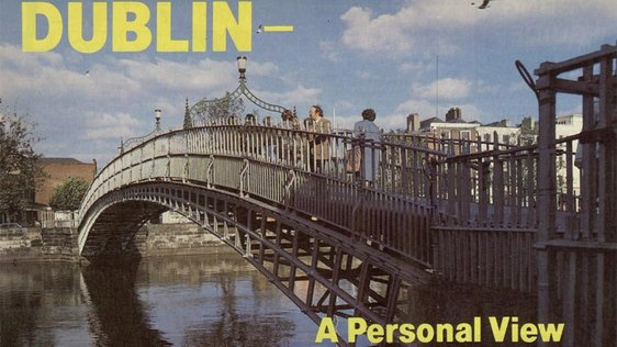 Dublin A Personal View - The Ha'penny Bridge