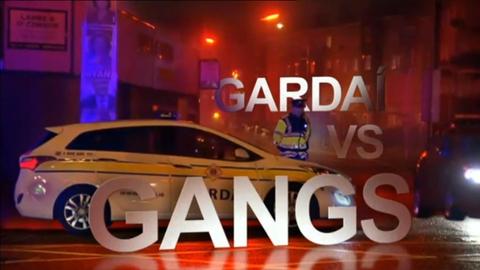 Prime Time Extras: Garda vs Gangs