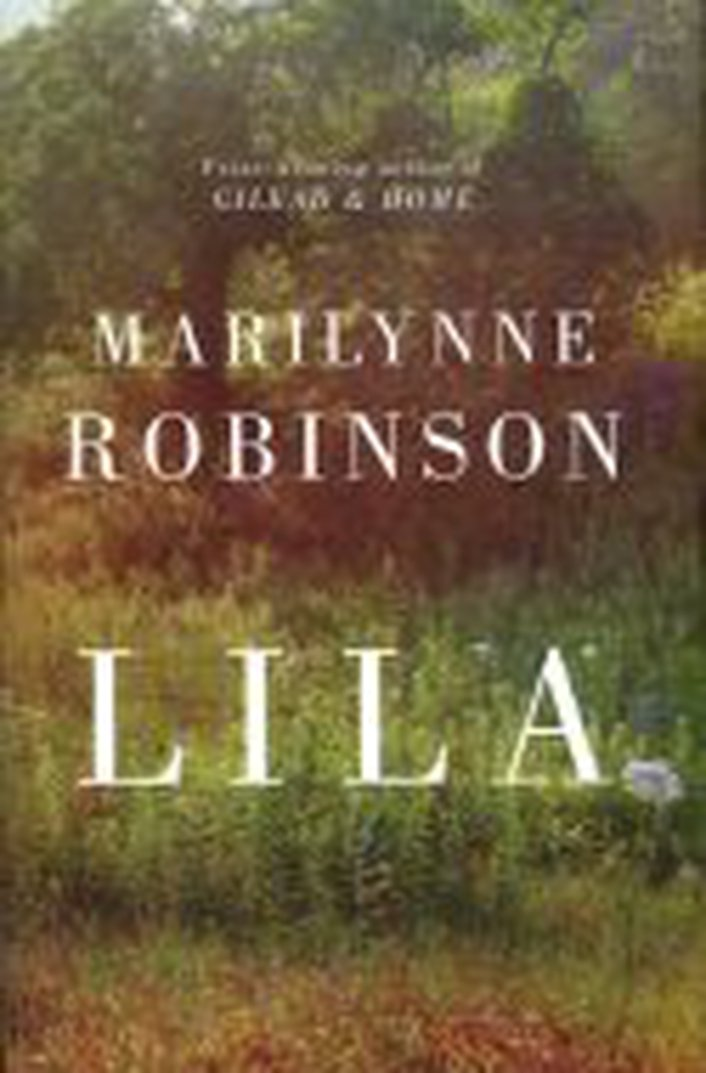 "International Dublin Literary Award shortlist: ""Lila"" by Marilynne Robinson"