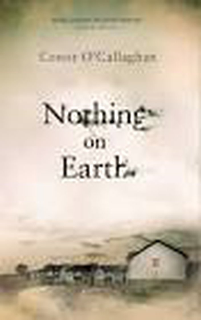"""""""Nothing On Earth"""" by Conor O'Callaghan"""