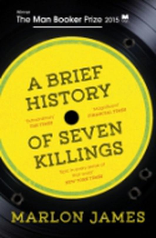 "International Dublin Literary Award shortlist: ""A Brief History of Seven Killings"" by Marlon James"