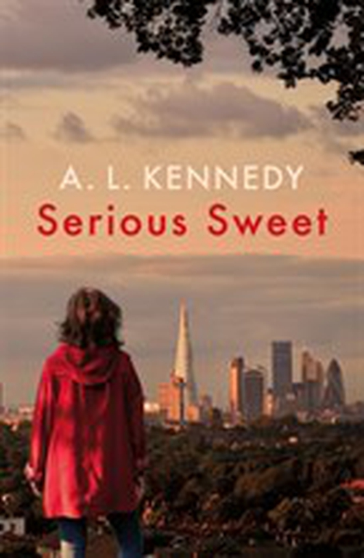 """Serious Sweet"" by A.L. Kennedy"