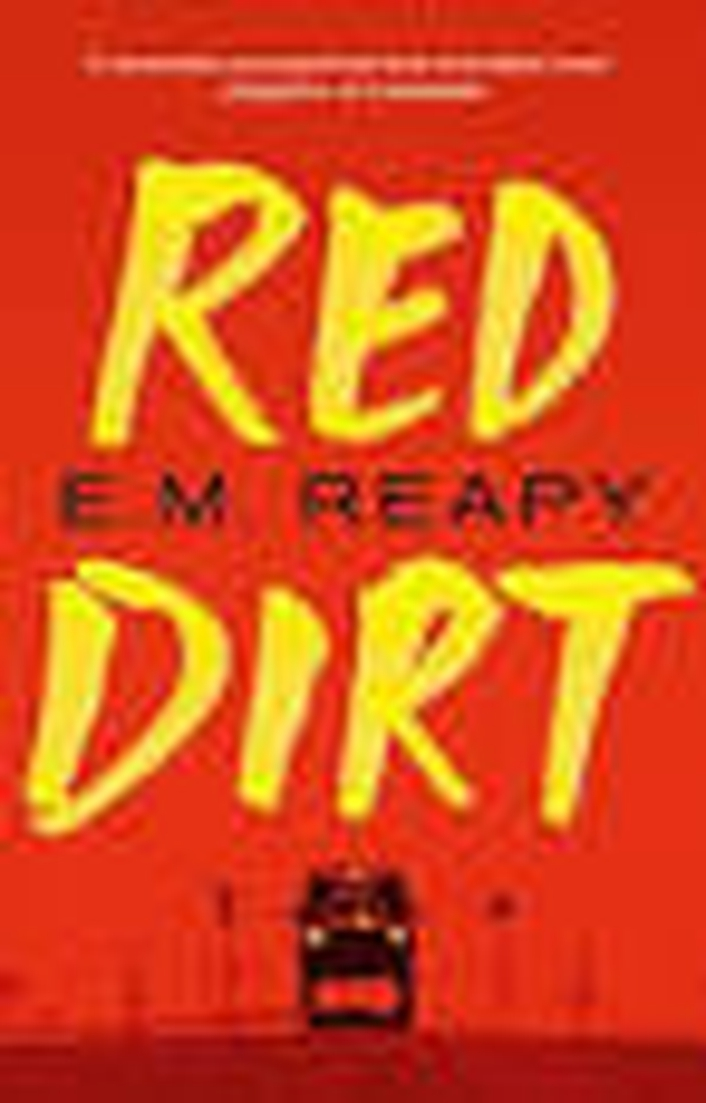 """Red Dirt"" by E.M. Reapy"