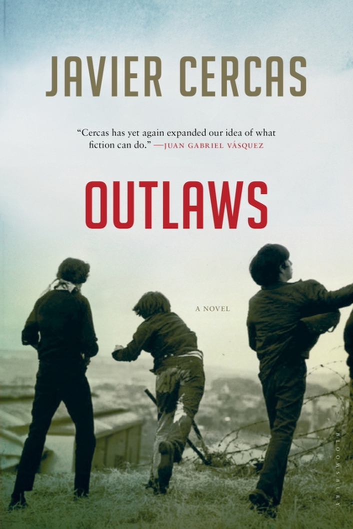 "International Dublin Literary Award shortlist - ""Outlaws"" by Javier Cercas"