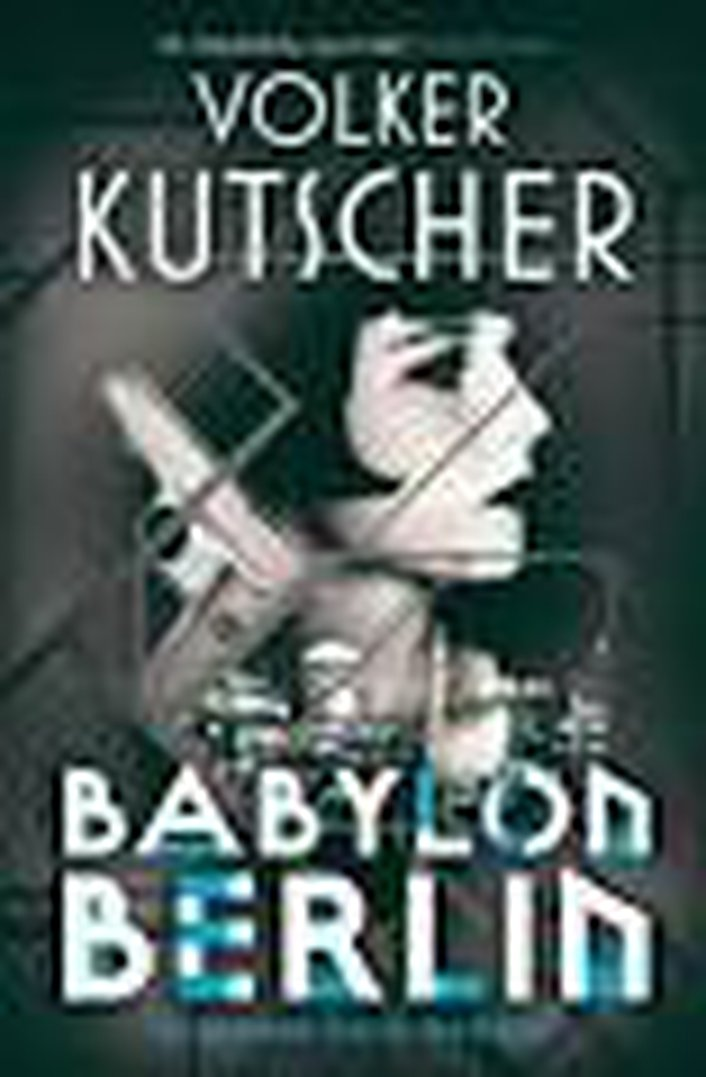 "Review:  ""Babylon Berlin"" by Volker Kutscher"