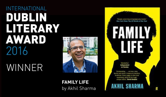 Winner of the 2016 International Dublin Literary Award - Akhil Sharma