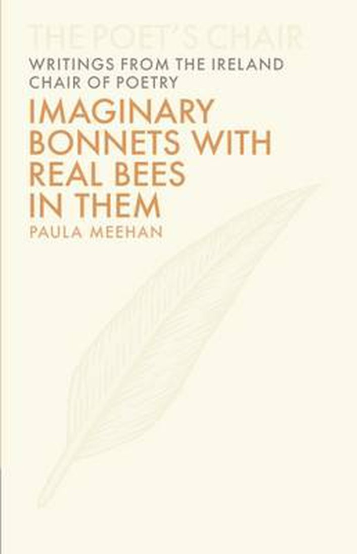 """Imaginary Bonnets With Real Bees In Them"", with Paula Meehan and Eavan Boland"