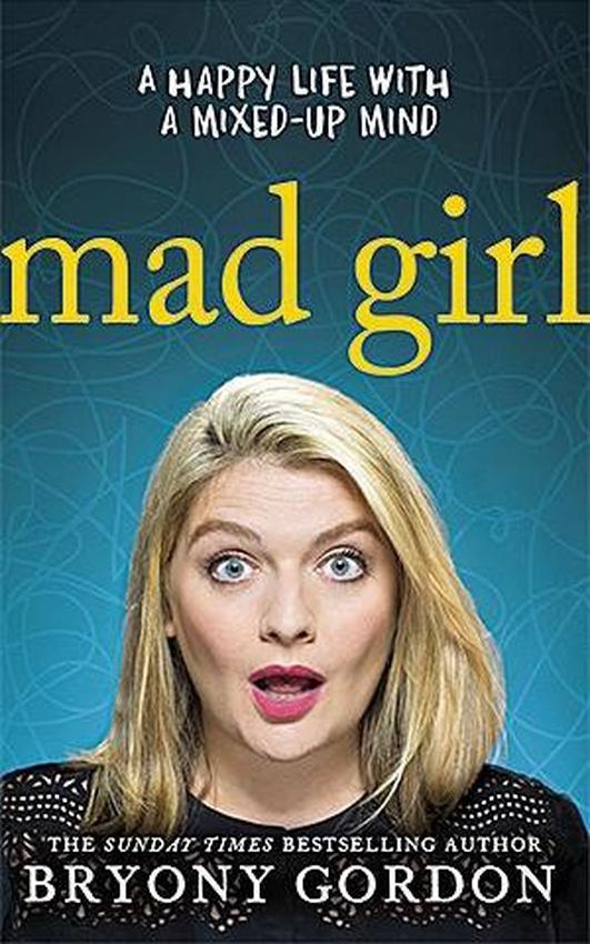Author Bryony Gordon - Mad Girl
