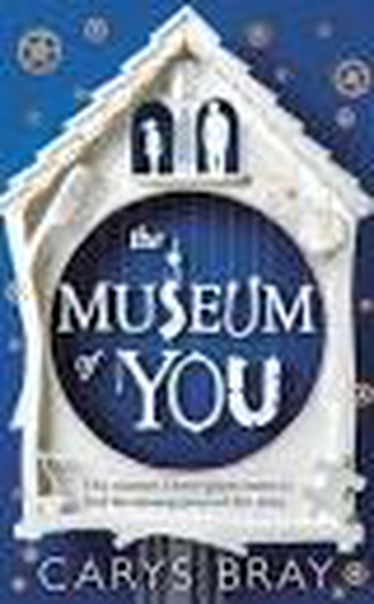 """The Museum of You"" by Carys Bray"