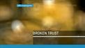 RTÉ Investigations Unit: Broken Trust
