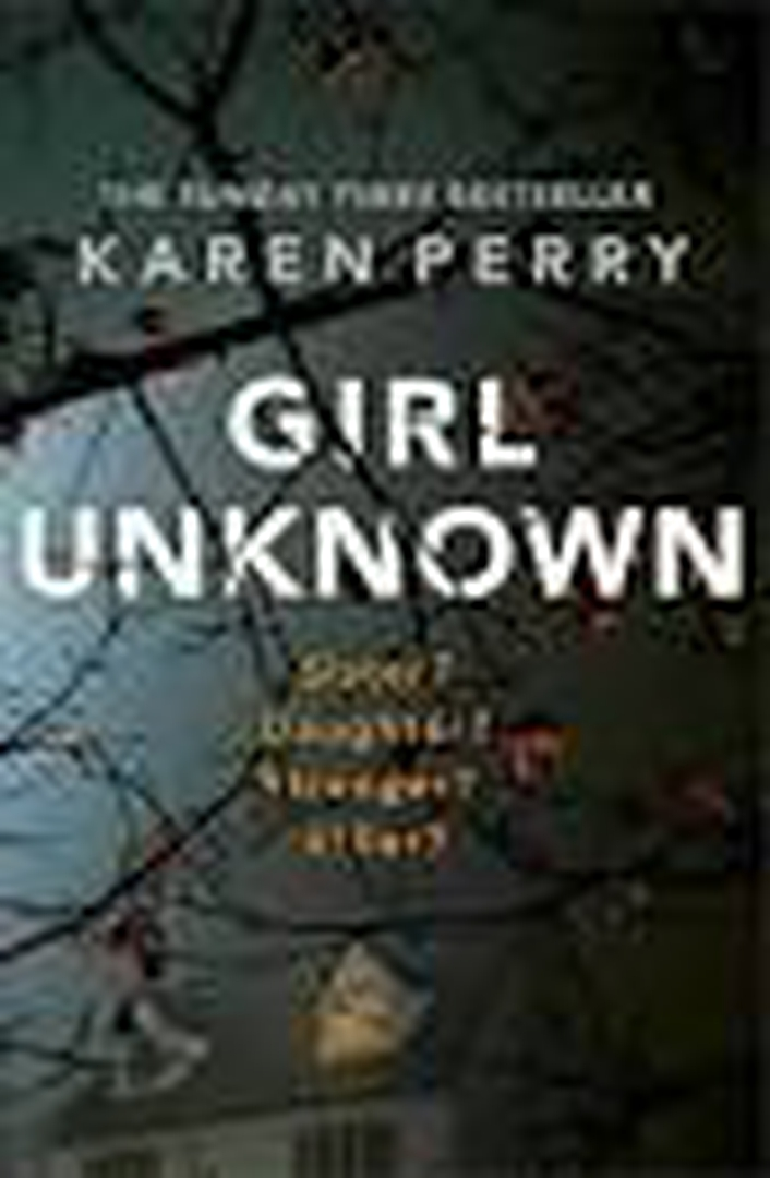 """Girl Unknown"" by Karen Perry"