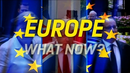 Prime Time Extras: Europe - What now?