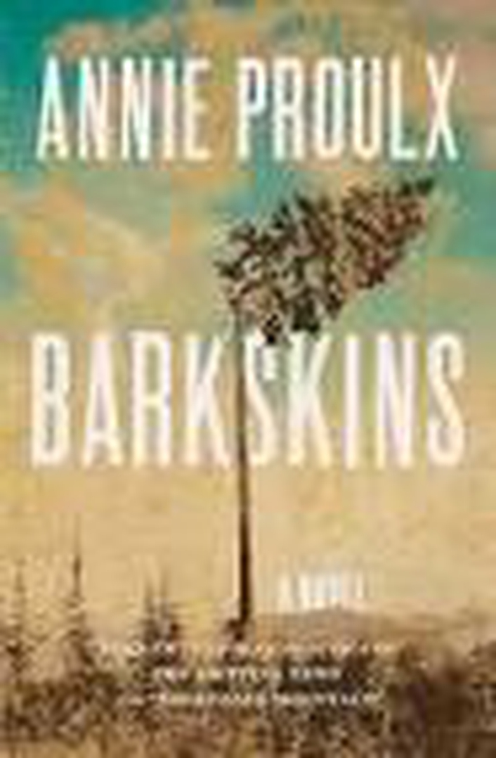 "Review:  ""Barkskins"" by Annie Proulx"