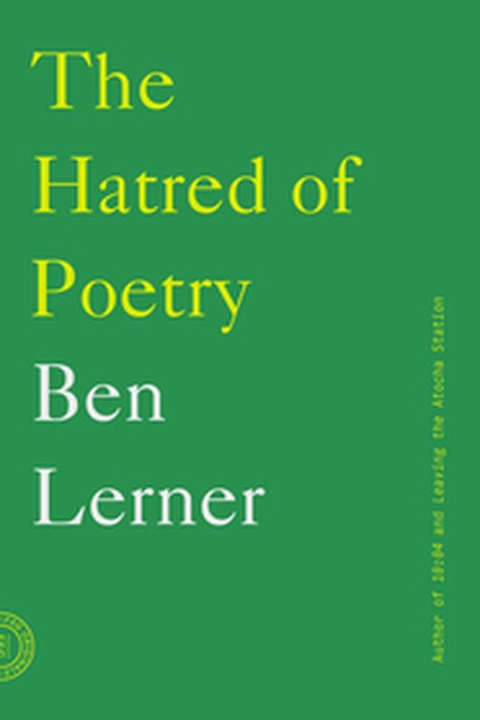 "Review: ""The Hatred of Poetry"" by Ben Lerner"